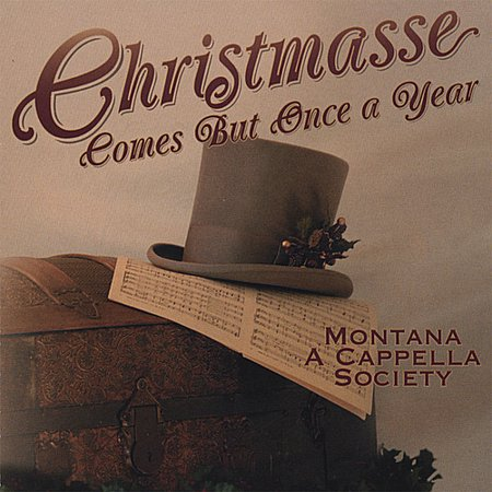 Christmasse Comes But Once a Year