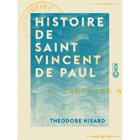 Histoire de saint Vincent de Paul - eBook