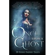 Once Upon A Ghost - eBook