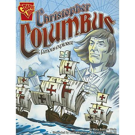 Christopher Columbus : Famous Explorer