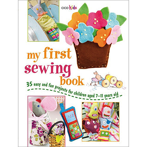 Cico Books, My First Sewing Book