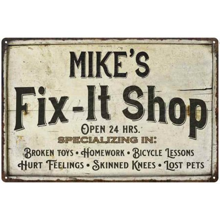 MIKE'S Fix-It Shop Sign Grandpa Dad Wall Décor Gift 8x12 Metal 208120006108 - Fathers Day Sign