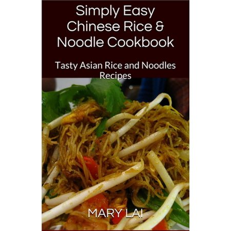 Chinese Stir Fry Rice & Noodles Recipes - eBook