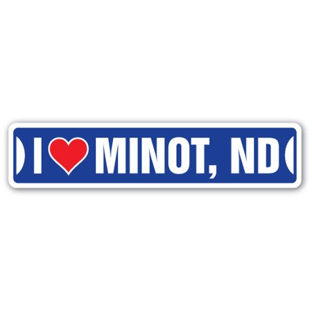 I LOVE MINOT, NORTH DAKOTA Street Sign nd city state us wall road décor gift