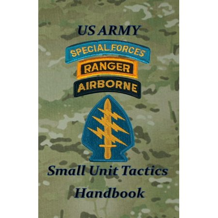 US Army Small Unit Tactics (Us Army Engineer Units)