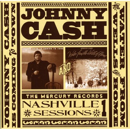 Johnny Cash Is Coming To Town Water From The Wells
