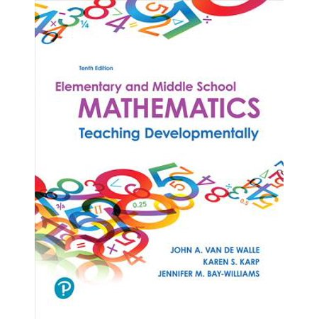 What's New in Curriculum & Instruction: Elementary and Middle School Mathematics: Teaching Developmentally Plus Mylab Education with Enhanced Pearson Etext -- Access Card Package