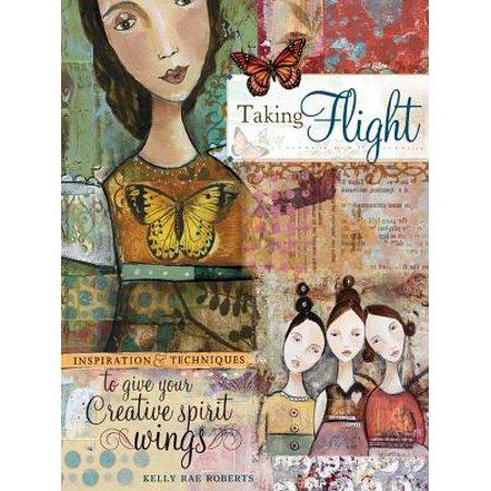 Taking Flight - eBook (Kelly Rae Kindle Books)