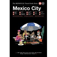 The Monocle Travel Guide to Mexico City - Hardcover