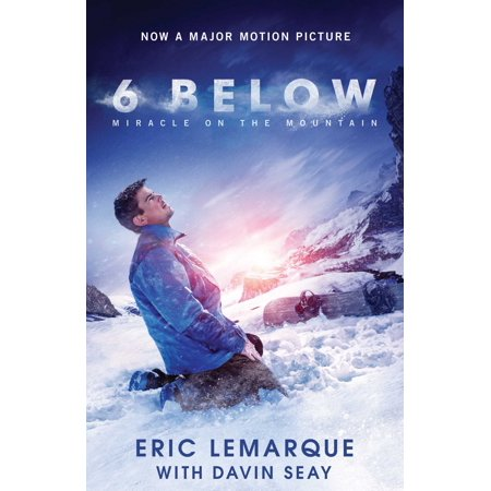 6 Below : Miracle on the Mountain (6 Below Miracle On The Mountain True Story)