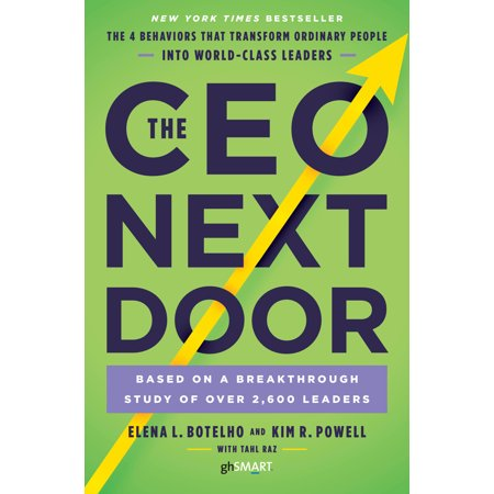 The CEO Next Door : The 4 Behaviors that Transform Ordinary People into World-Class Leaders - 4 People Groups