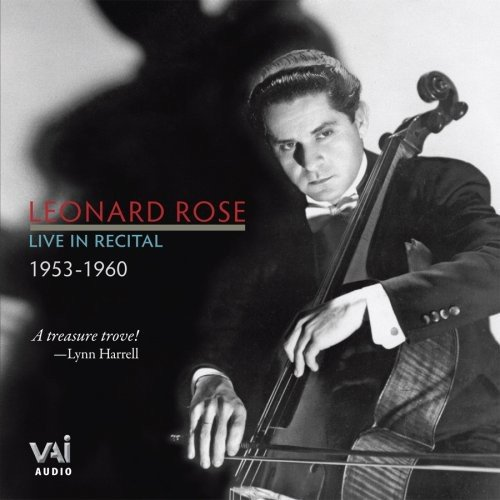Leonard Rose: Live In Recital 1953-1960