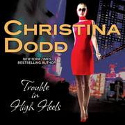 Trouble in High Heels - Audiobook