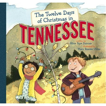 Twelve Days of Christmas in America: The Twelve Days of Christmas in Tennessee (Hardcover) ()
