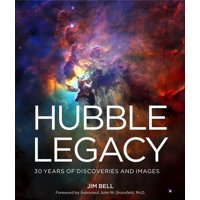 Hubble Legacy: 30 Years of Discoveries and Images (Hardcover)