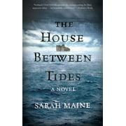 The House Between Tides : A Novel