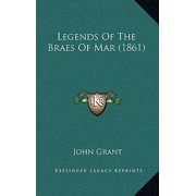 Legends of the Braes of Mar (1861)