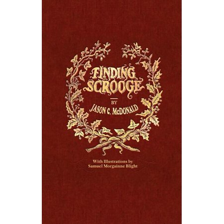 Finding Scrooge: or Another Christmas Carol (Paperback) ()