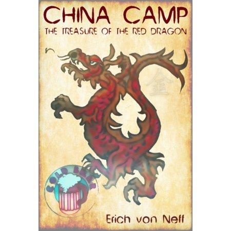 Chinese Treasure - China Camp: The Treasure of the Red Dragon - eBook