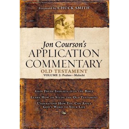 Jon Courson's Application Commentary : Volume 2, Old Testament (Psalms -