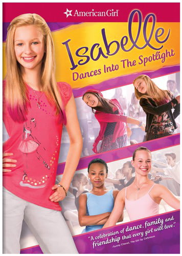 American Girl: Isabelle Dances into the Spotlight (DVD) by Ingram Entertainment