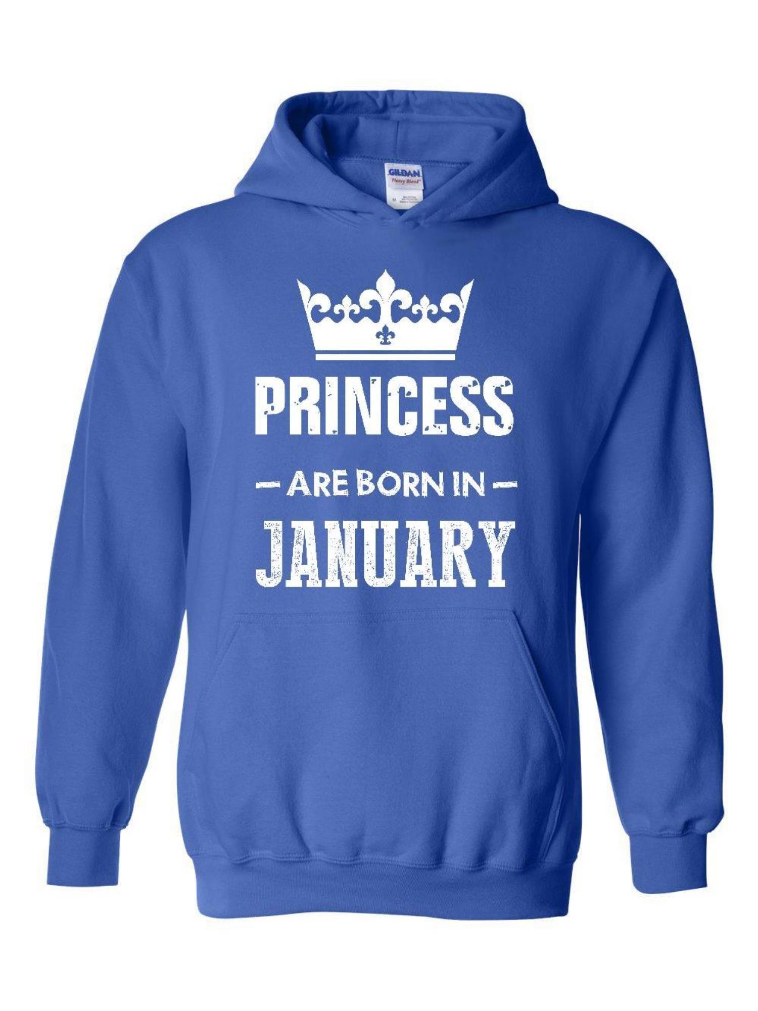 Birthday Hoodie Princess are Born in January  Hoodie Sweatshirt