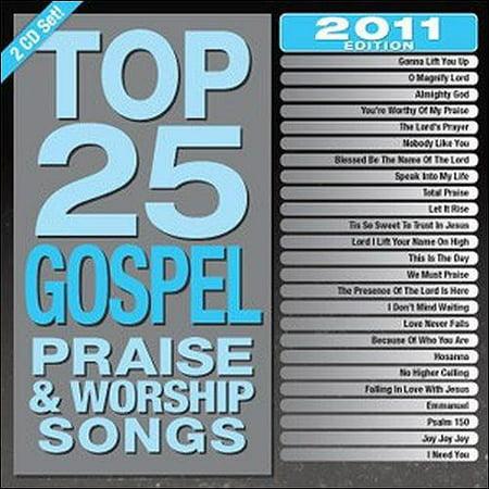 - Top 25 Gospel Praise & Worship Songs: 2011 Edition (2CD)