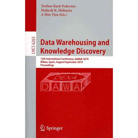 Data Warehousing And Knowledge Discovery  12Th International Conference  Dawak 2010  Bilbao  Spain  August   September 2010  Proceedings