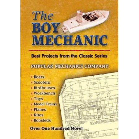 The Boy Mechanic : Best Projects from the Classic