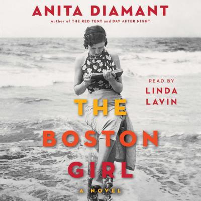 The Boston Girl - Audiobook (The Boston Girl A Novel)