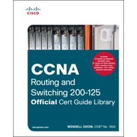 Official Cert Guide: CCNA Routing and Switching 200-125 Official Cert Guide Library (Other)