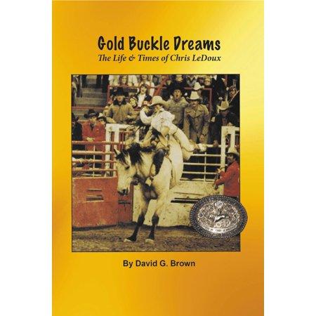 Gold Buckle Dreams: The Life & Times of Chris LeDoux - eBook David Yurman Buckle