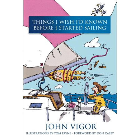 Things I Wish I'd Known Before I Started Sailing (Things That Start With D For Preschool)