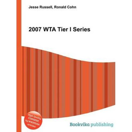 2007 Wta Tier I Series