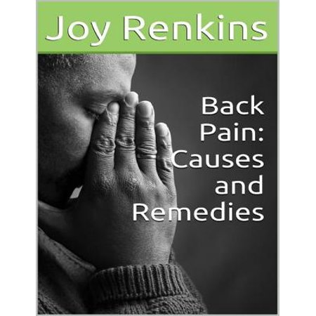 Back Pain: Causes and Remedies - eBook