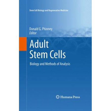 Adult Stem Cells  Biology And Methods Of Analysis