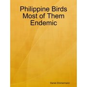 Philippine Birds Most of Them Endemic - eBook