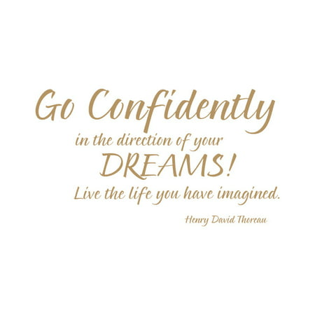 Go Confidently In The Direction Of Your Dreams Live Vinyl Quote