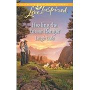 Healing the Forest Ranger - eBook