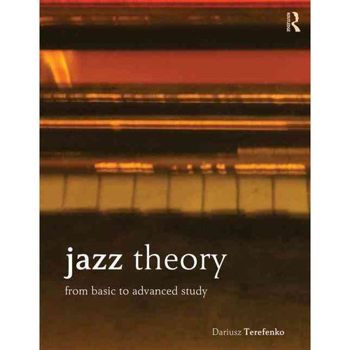 Jazz Theory + Website: From Basic to Advanced Study