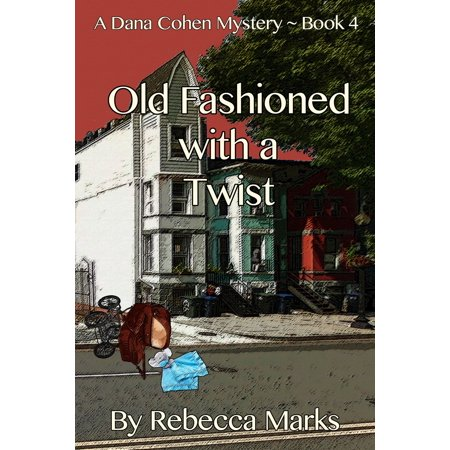Old Fashioned with a Twist - eBook