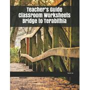 Teacher's Guide Classroom Worksheets Bridge to Terabithia (Paperback)
