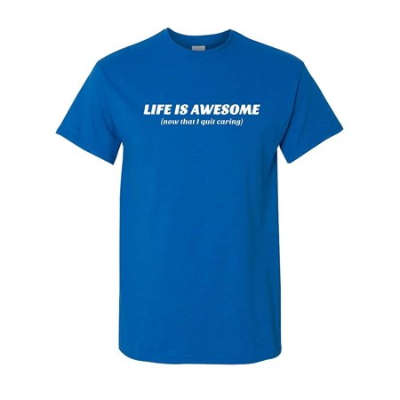 Awesome Graphic Tees - Thread Science Life is Awesome Since I Quit Caring Funny Humor Tee Pun Graphic Adult Mens T-Shirt Blue