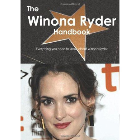 The Winona Ryder Handbook   Everything You Need To Know About Winona Ryder