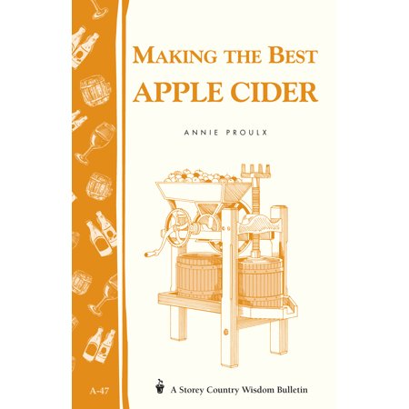Making the Best Apple Cider - Paperback