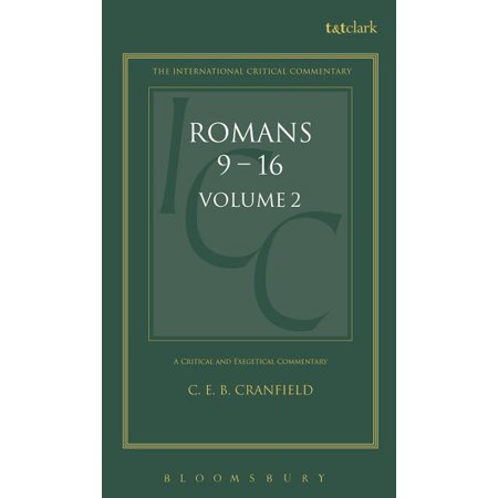 International Critical Commentary: Romans: Volume 2: 9-16 (Hardcover)