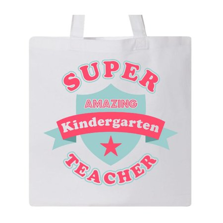 Super Kindergarten Teacher Tote - Teacher Tote Bags