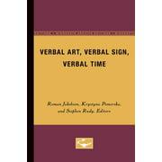 Verbal Art, Verbal Sign, Verbal Time