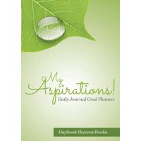 My Aspirations! Daily Journal Goal Planner