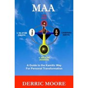 Maa: A Guide to the Kamitic Way for Personal Transformation (Paperback)